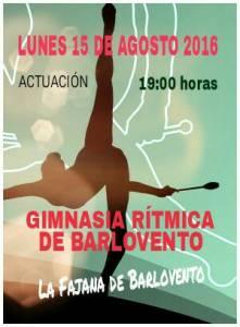 Actuación de Gimnasia Rítmica de Barlovento 15 de agosto 2016