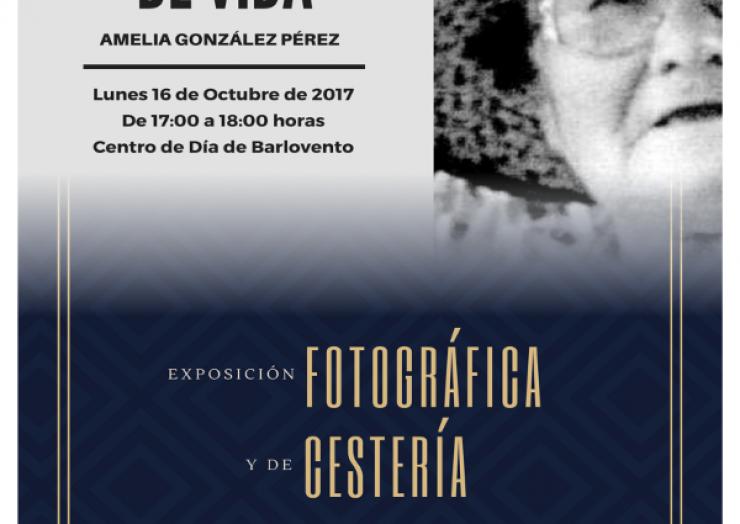 """II Muestra de Vida & Exposición de Fotografía y Cestería """"Amelia González Pérez"""""""